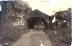 cain083 - An early photo of The Maple Street Covered Bridge - Courtesy of Mike & Margie Cain